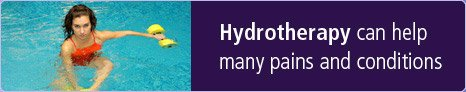 Hydrotherapy can help many pains and conditions.